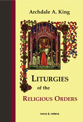 Liturgies of the religious orders