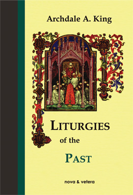 Liturgies of the Past